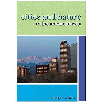 Villes et la Nature dans l'Ouest américain