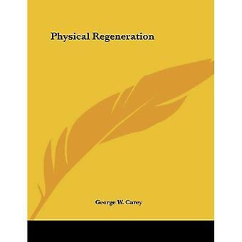 Regeneración física