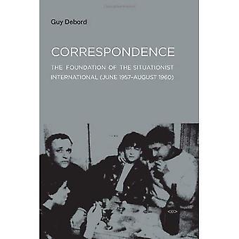 Kirjeenvaihto: Säätiön situationistien (kesäkuu 1957 - elokuu 1960) (ulkomaisia agentteja)