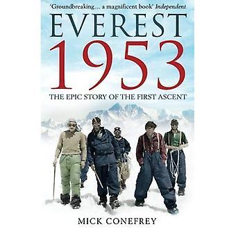 Everest 1953: Eeppinen tarina ensimmäinen nousu