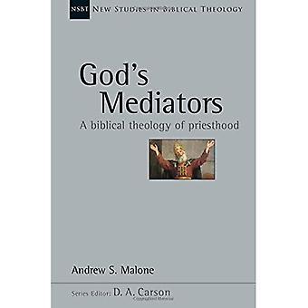 New God's Mediators: A Biblical Theology of Priesthood