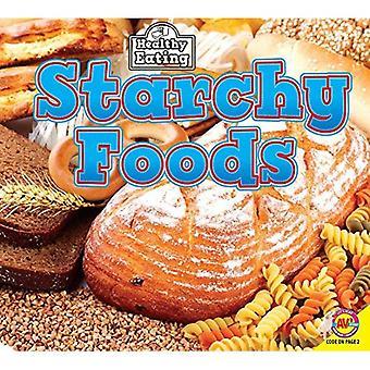 Stärkelserika livsmedel (sunda matvanor)