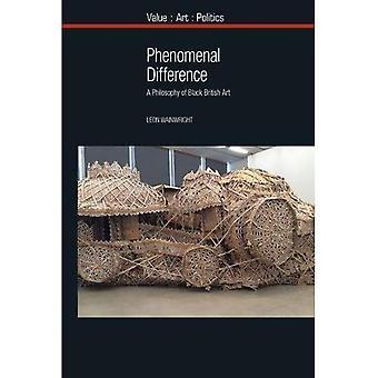 La différence phénoménale: Une philosophie de l'Art britannique noir (valeur: Art: politique)