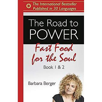 Route vers le pouvoir, le: la malbouffe pour l'âme (livres 1 & 2)