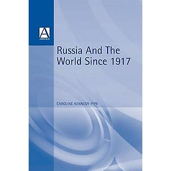 Russia and the World 19171991 by KennedyPipe & Caroline