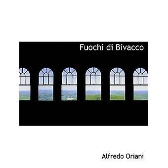 Fuochi di Bivacco von & Alfredo Oriani