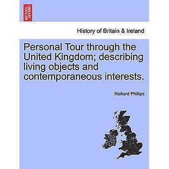 جولة الشخصية من خلال المملكة المتحدة تصف الكائنات الحية ومصالح معاصرة. من فيليبس & ريتشارد