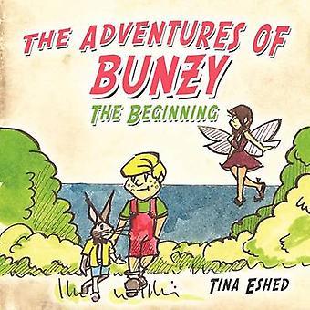 Bunzy の冒険 Eshed & ティナによって始まり
