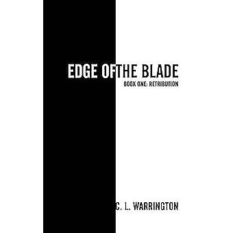 Edge of the Blade by Warrington & C. L.