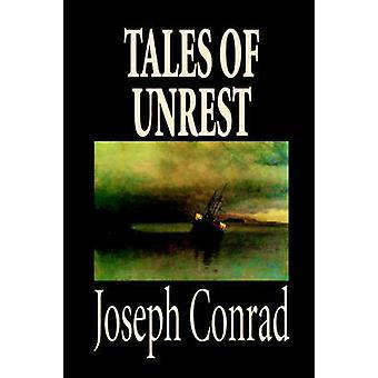 Geschichten von Unruhen von Joseph Conrad Fiction Klassiker von Conrad & Joseph