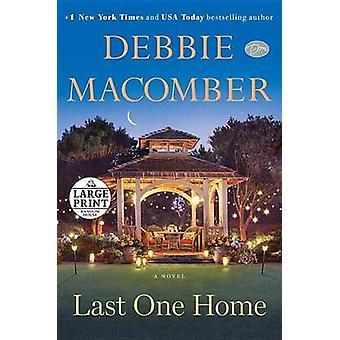 Last One Home (large type edition) by Debbie Macomber - 9780804194693
