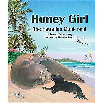 Honey Girl - The Hawaiian Monk Seal by Jeanne Walker Harvey - 97816285