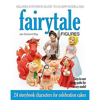 Squires Kitchen's Guide to Sugar Modelling - Fairytale Figures - 24 Sto