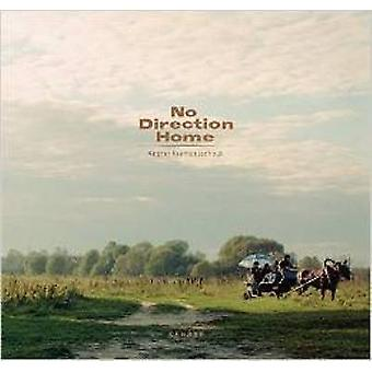 No Direction Home by Andrej Krementschouk - 9783868280562 Book