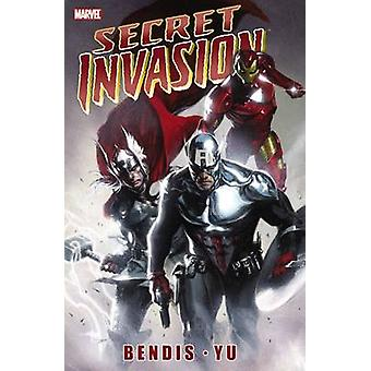 Secret Invasion by Illustrated by Leinil Francis Yu & Text by Brian Michael Bendis