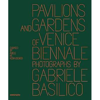 Pavilions and Gardens of Venice Biennale - Photographs by Gabriele Bas