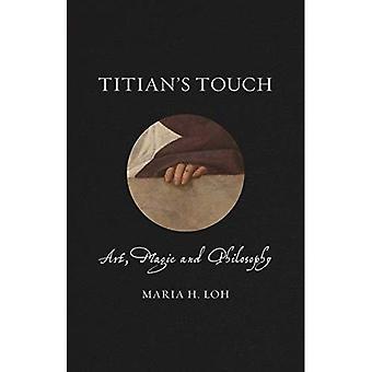 Ticeano's Touch: Arte, Magia y Filosofía (Vidas renacentistas)