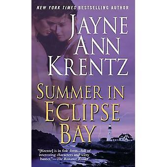 A Summer in Eclipse Bay by Jayne Ann Krentz - 9780515133417 Book