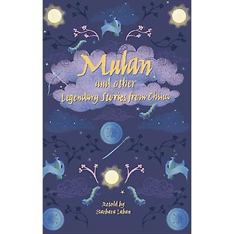 Reading Planet  Mulan and other Legendary Stories from Chin by Barbara Laban