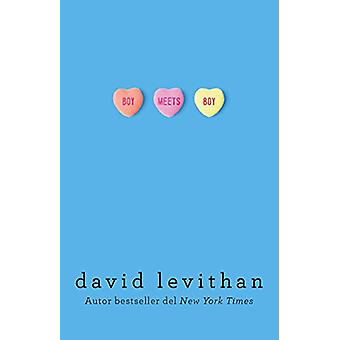 Boy Meets Boy (Spanish Edition) by David Levithan - 9786073149662 Book