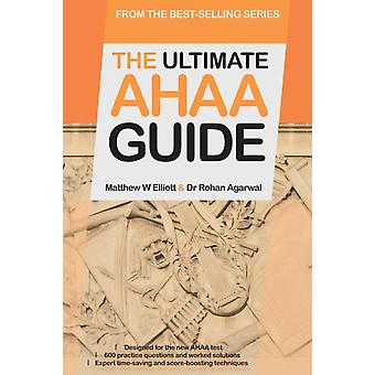 The Ultimate AHAA Guide 600 Practice Questions for the Cambridge Arts  Humanities Admissions Assessment The Only Published AHAA Resource Available 2019 Edition by Agarwal & Rohan