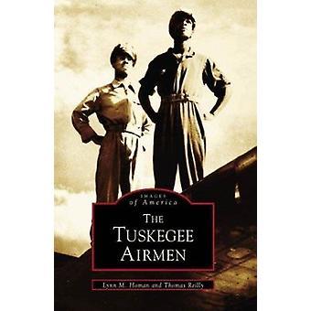 Tuskegee Airmen by Homan - Lynn M./ Reilly - Thomas - 9780738500454 B