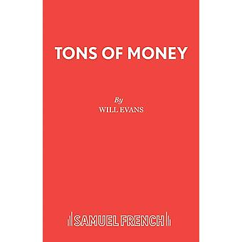 Tons of Money by Evans & Will
