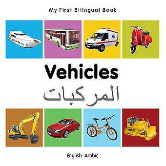 My First Bilingual Book  Vehicles  Englisharabic by Milet