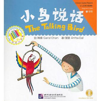 The Talking Bird by Edited by Qi Chen