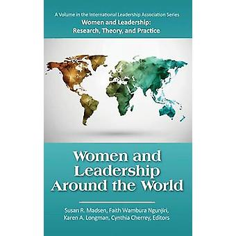 Vrouwen en leiderschap over de hele wereld HC door Madsen & Susan R.