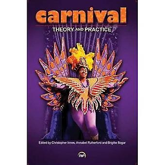 Carnival - Theory and Practise