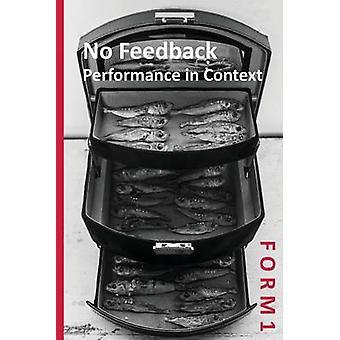 F O R M 1 No Feedback Performance in Context by Feldman & Nina