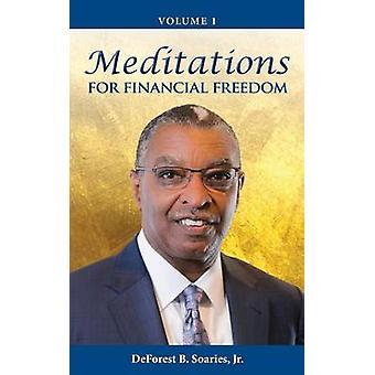 Meditationer för ekonomisk frihet Vol 1 av Soaries Jr & DeForest B.