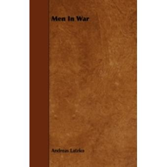 Men In War by Latzko & Andreas