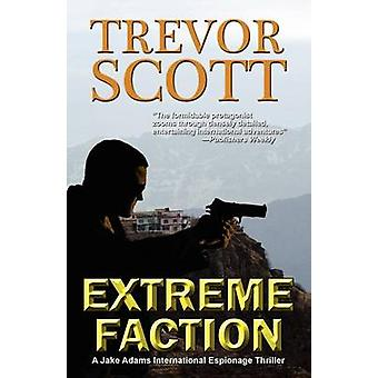 Extreme Faction by Scott & Trevor