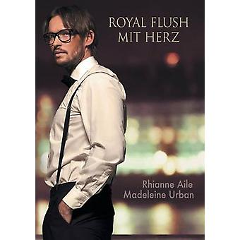 Royal Flush mit Herz by Aile & Rhianne