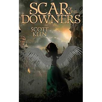 Scar of the Downers by Keen & Scott