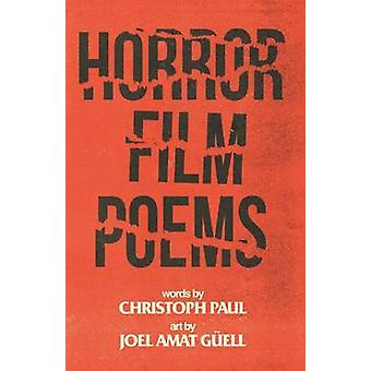Horror Film Poems by Paul & Christoph