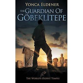 The Guardian of   Gobeklitepe The Worlds Oldest Temple by Eldener & Yonca