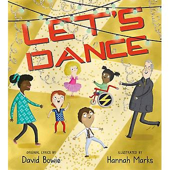 Lets Dance by David Bowie & Illustrated by Hannah Marks