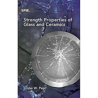 Strength Properties of Glass and Ceramics (Press Monographs)