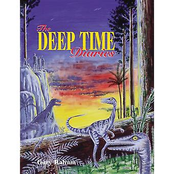 The Deep Time Diaries by Gary Raham - 9781555914158 Book