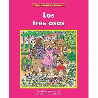 Los tres osos by Margaret Hillert - 9781599539584 Book