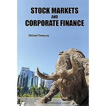 Stock Markets And Corporate Finance by Michael Joseph Dempsey - 97817