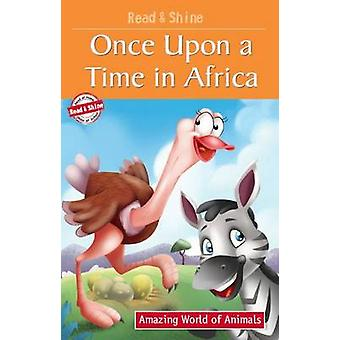 Once Upon A Time in Africa by Pegasus - Manmeet Narang - 978813193263