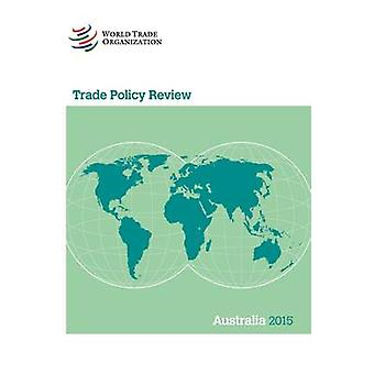 Australia 2015 by World Trade Organization - 9789287040329 Book