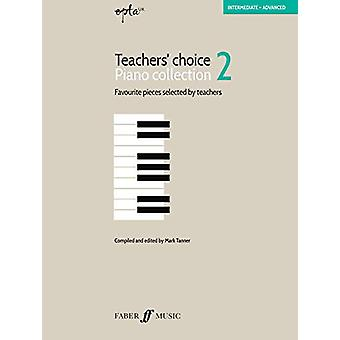 EPTA Teachers' Choice Piano Collection 2 by Mark Tanner - 97805715412