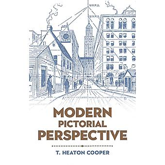 Modern Pictorial Perspective by Cooper & T.
