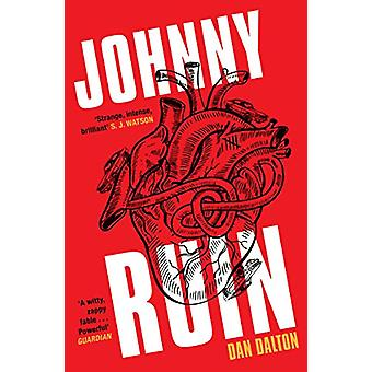 Johnny Ruin by Dan Dalton - 9781783527885 Book