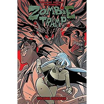 Zombie Tramp Volume 18 - Sex Clubs and Rock and Roll by Dan Mendoza -